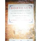 Bordeaux: A Consumer's Guide to the World's Finest Wine (波尔多:世界名酒消费指南)