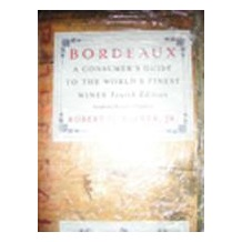 Bordeaux: A Consumer's Guide to the World's Finest Wine (波爾多:世界名酒消費指南)