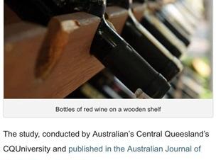 澳大利亞昆士蘭大學研究報告:年輕的紅葡萄酒比老年份酒有更多有益成份